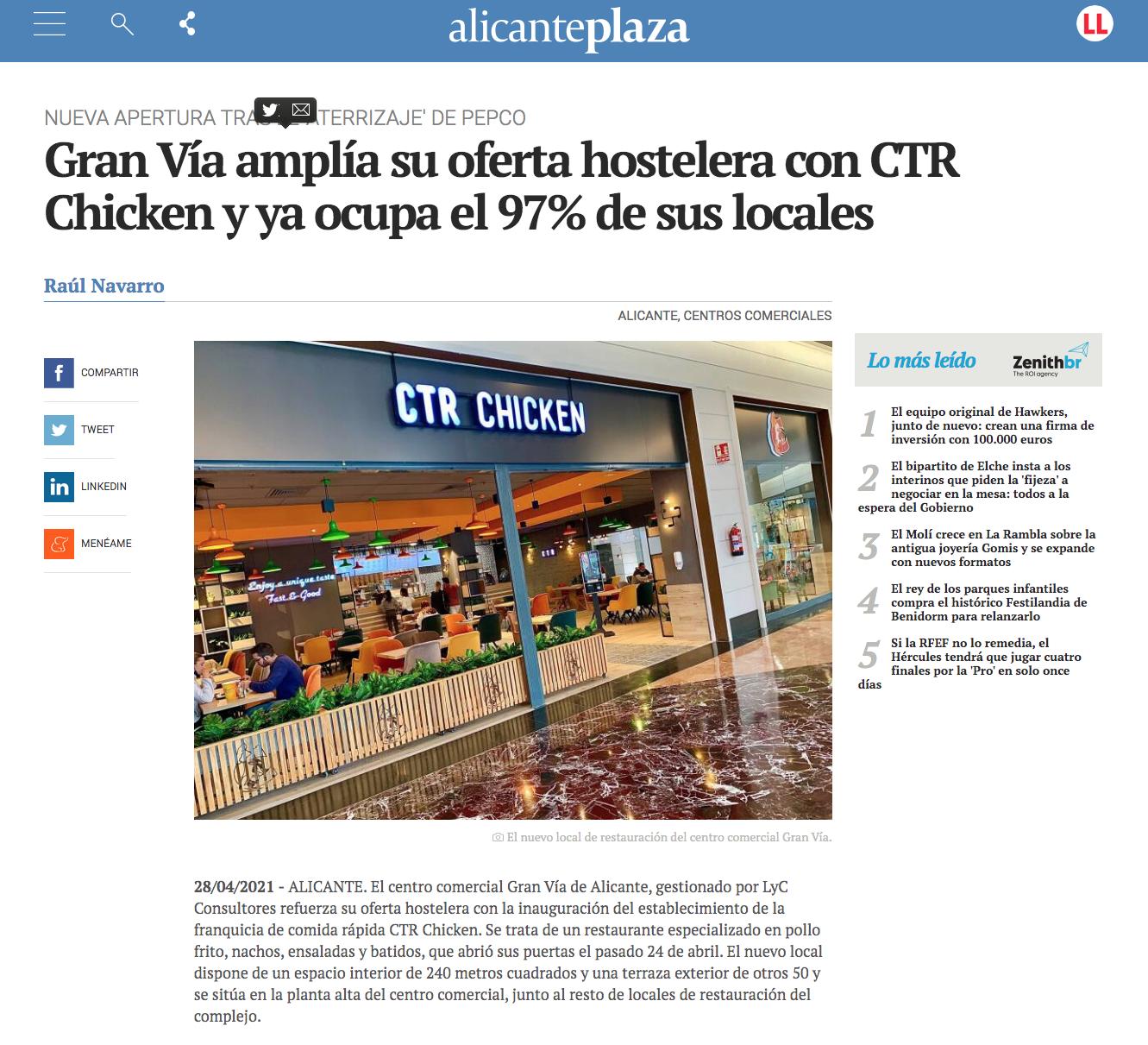 Gran Vía amplía su oferta hostelera con CTR Chicken y ya ocupa el 97% de sus locales